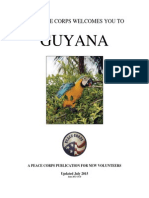 THE PEACE CORPS WELCOMES YOU TO Guyana Updated July 2015 June 2013 CCD