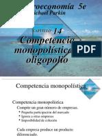 Parkin 14 Competencia Monopolística y Oligopolio
