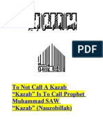 "To Not Call A Kazab ""Kazab"" Is To Call Prophet Muhammad SAW ""Kazab"" (Nauzobillah)"