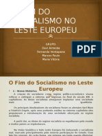 O Fim Do Socialismo No Leste Europeu