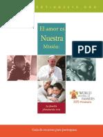 El Amor es nuestra misión. Guía de recursos para parroquias. Encuentro Mundial de las Familias.pdf