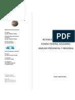 RETENCIONES A LA SOJA Y FONDO FEDERAL SOLIDARIO. ANÁLISIS PROVINCIAL Y REGIONAL