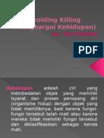 Avoiding Killing