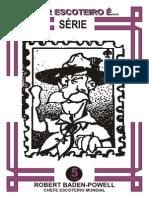 Série Ser Escoteiro É - Robert Baden-Powell