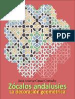 La Decoracion Geometrica en Los Zocalos Andalusies