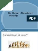 Se Humano Sociedade e Tecnologia