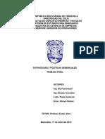ESTRATEGIAS Y POLÍTICAS GERENCIALES