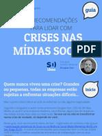 10 Recomendacoes Para Lidar Com Crises Nas Midias Sociais