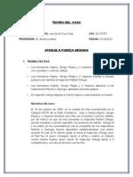 TEORÍA DEL CASO Ataque Fuerza Armada