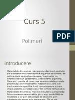 Curs 5 Polimeri