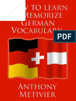 Anthony Metivier-How to Learn and Memorize German Vocabulary ... Using a Memory Palace Specifically Designed for the German Language-AEM (Advanced Education Methodologies) (2012)