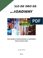 El siglo de Oro de Broadway