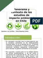 Panorama y Contexto de Los Estudios de Impacto Ambiental en Chile