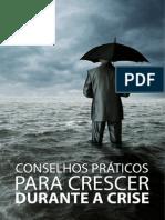 Conselhos praticos para crescer na crise