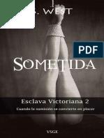 Sophie Wes - Saga Esclava Victoriana 2 - Sometida