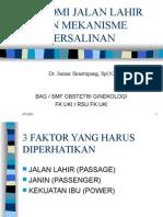 Anatomi Jalan Lahir dan Mekanisme Persalinan - Dr. Januar Simatupang.ppt