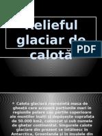 Relieful Glaciar de Calotă