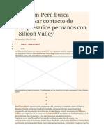 AmCham Perú Busca Impulsar Contacto de Empresarios Peruanos Con Silicon Valley.doc_401
