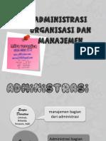 Administrasi, Organisasi Dan Manajemen