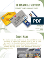 Credit cards, Debit Cards & Smart Cards