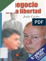 El Negocio de La Libertad. - Jesus Cacho