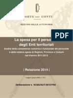 CORTE 2015 DEI CONTI NUMERO PERSONALE E SPESE PERSONALE DIRIGENTI E NON ANNI 2011 2013 News 2015-05-13 Delibera_16_2015
