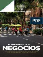BUENO PARA LOS NEGOCIOS. Los beneficios económicos de hacer las calles más amigables para peatones y ciclistas