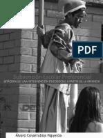 Subvencion Escolar Preferencial_bitacora de Una Intervencion Psicosocial a Partir de La Infancia