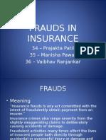Frauds in Insurance