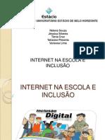 Internet Escola e Inclusao