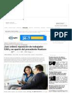 Juez Ordenó Reposición de Trabajador CAS y Se Apartó Del Precedente Huatuco — La Ley - El Ángulo Legal de La Noticia