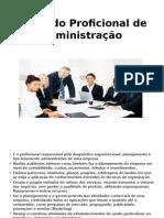 Papel do Proficional de administração.pptx