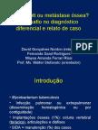 Mal de Pott ou Metástase Óssea? Diagnóstico diferencial e Relato de Caso