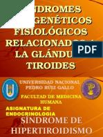 SÍNDROMES PATOGENÉTICOS RELACIONADOS A LA HORMONA TIROIDEA.ppt
