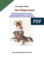 Pfister Christoph Alte Eidgenossen 2013 (1)