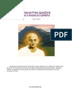 Mahatma Gandhi Ou o Poder Do Espirito