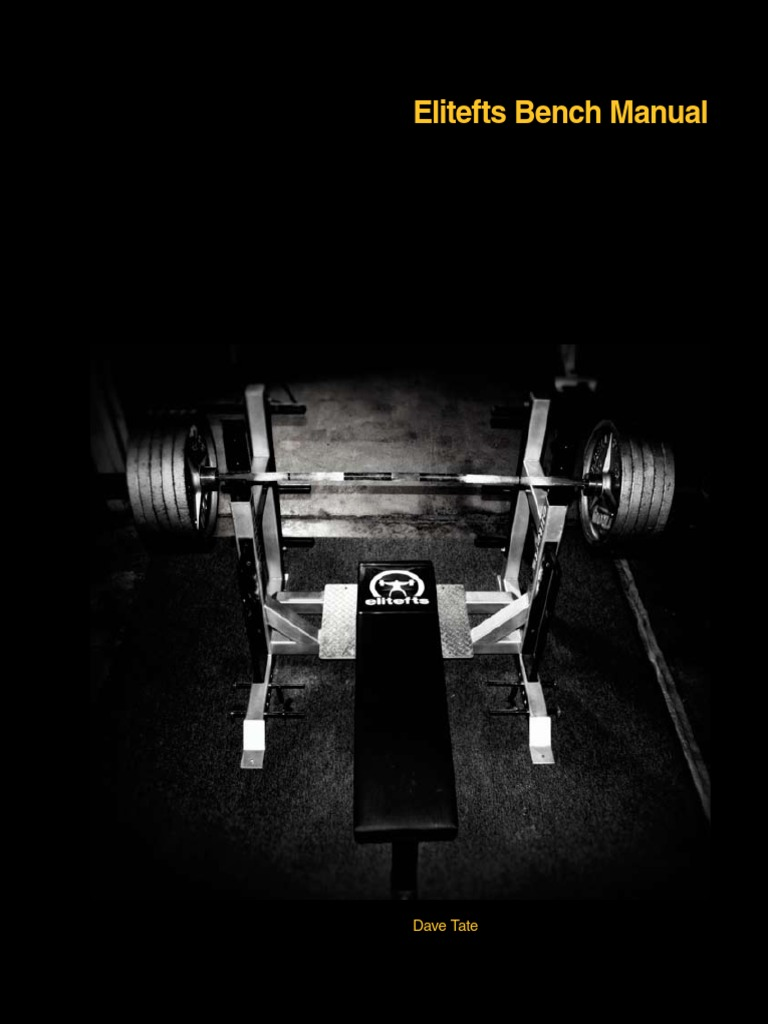 Elitefts Bench Press Manual by Dave Date | Elbow | Physical Exercise