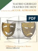 Adrados, Francisco R - Del Teatro Griego Al Teatro de Hoy