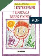 Cómo entretener y educar bebés y niños