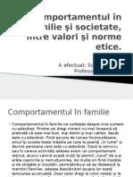 Comportamentul În Familie Şi Societate, Între Valori
