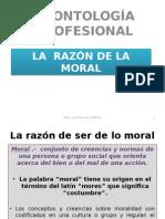 Deontologia Profesional.- La Razon de La Moral. 18207 -2- 22365