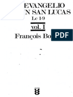 El Evangelio Según San Lucas (Lc 1, 1 _ 9, 50), Vol. i, Sígueme, Salamanca, 1995