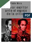 Bolivar Escritor Ante El Espejo de La Crítica