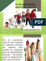 Desarrollo de Habilidades Básicas Para Niños Con P
