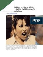 La Barbaridad Que Le Dijeron a Esta Madre Sobre Su Hija en El Hospital