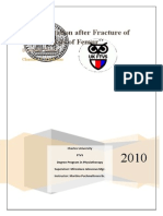 "2010""Rehabilitation after Fracture of the Diaphysis of Femur"