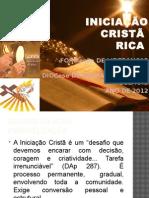 Iniciacao Crista 2012