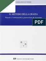 Lettieri - Il Metodo Della Grazia. Pascal e l'Ermeneutica Giansenistica Di Agostino @