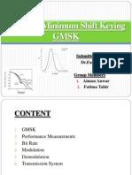 Gaussian Minimum Shift Keying