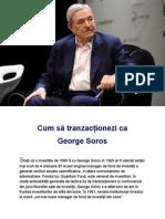 Cum Sa Tranzactionezi CA George Soros